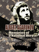 Albert Agarunov  Memories of a National Hero